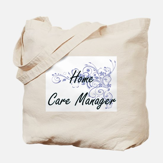 Home Care Manager Artistic Job Design wit Tote Bag