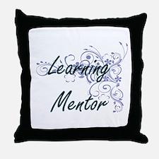 Learning Mentor Artistic Job Design w Throw Pillow