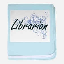Librarian Artistic Job Design with Fl baby blanket