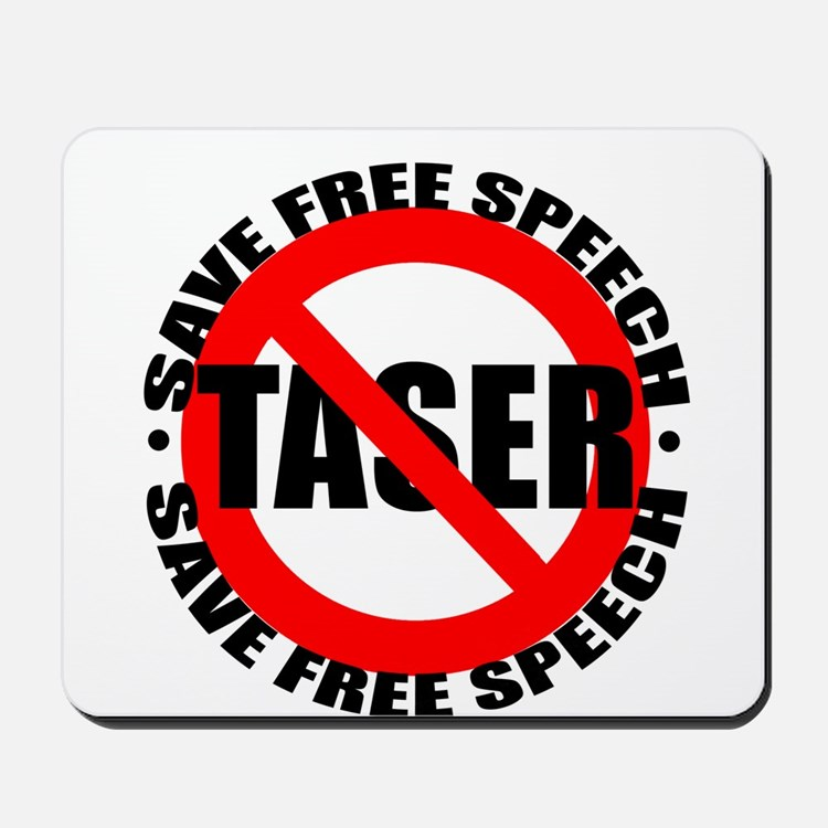 Say No to Tasers Mousepad
