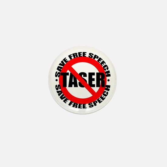 Say No to Tasers Mini Button