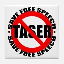 Say No to Tasers Tile Coaster