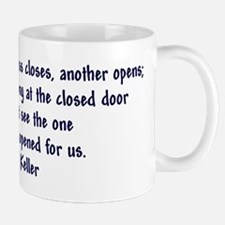 """Helen Keller 'Doors' quote"" Small Small Mug"