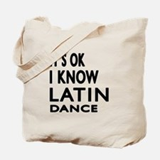 It is ok I know Latin dance Tote Bag