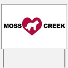 Moss Creek Ollie Yard Sign