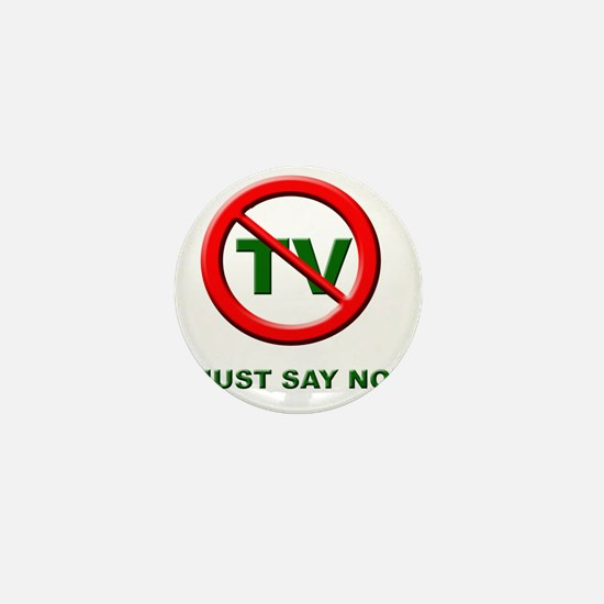 Just Say No To TV Mini Button