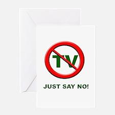 Just Say No To TV Greeting Card