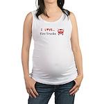 I Love Fire Trucks Maternity Tank Top