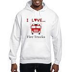I Love Fire Trucks Hooded Sweatshirt