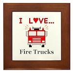 I Love Fire Trucks Framed Tile
