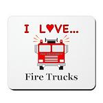 I Love Fire Trucks Mousepad