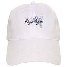 Phycologist Artistic Job Design with Flowers Baseball Cap