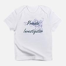 Private Investigator Artistic Job D Infant T-Shirt