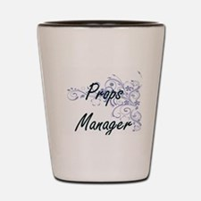 Props Manager Artistic Job Design with Shot Glass