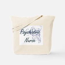 Psychiatric Nurse Artistic Job Design wit Tote Bag