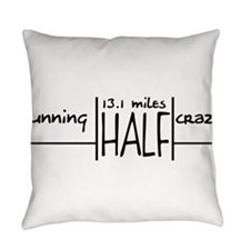 Cute 13.1 only half crazy Everyday Pillow