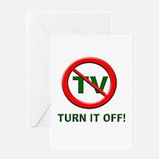 TV - Turn it OFF! Greeting Card