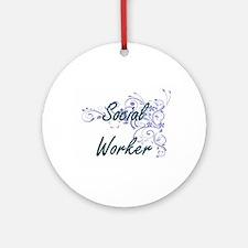 Social Worker Artistic Job Design w Round Ornament