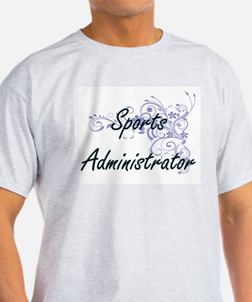 Sports Administrator Artistic Job Design w T-Shirt