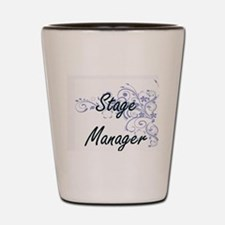 Stage Manager Artistic Job Design with Shot Glass