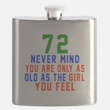 72 Never Mind Birthday Flask
