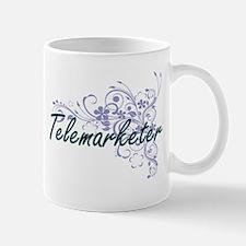 Telemarketer Artistic Job Design with Flowers Mugs