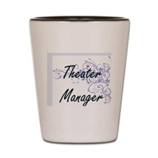 Unique Theater manager Shot Glass