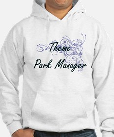 Theme Park Manager Artistic Job Hoodie