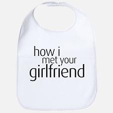 How I Met Your Girlfriend Bib