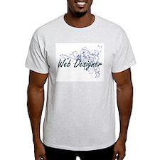 Web Designer Artistic Job Design with Flow T-Shirt
