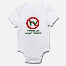 Turn off the TV and go Outsid Infant Bodysuit