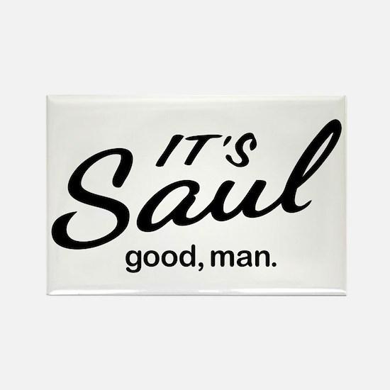 It's Saul good, man. Magnets