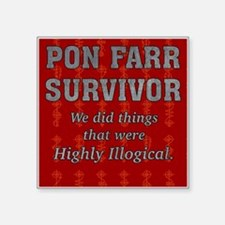 "PON FARR SURVIVOR Square Sticker 3"" x 3"""