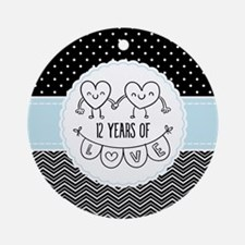 12th Anniversary Gift For Her Round Ornament