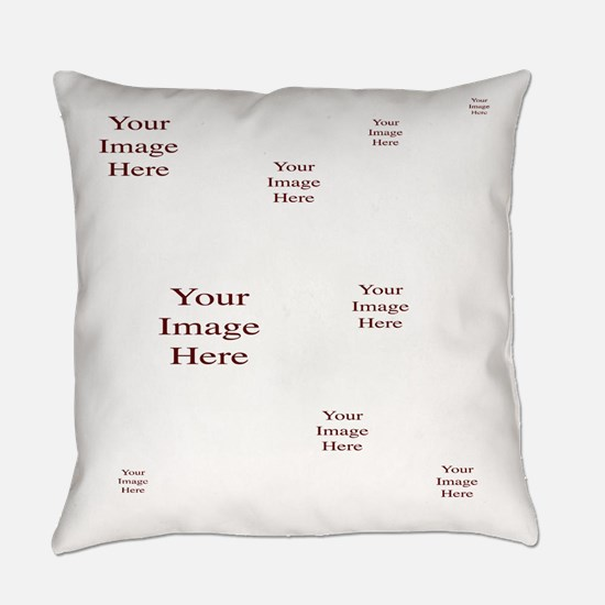 Your Images Here! Everyday Pillow