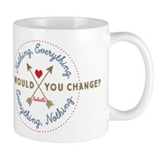 Nashville What Would You Change Mugs