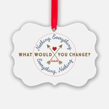 Nashville What Would You Change Ornament