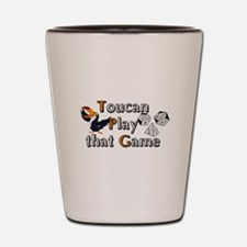 Toucan Play that Game Shot Glass