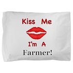 Kiss Me Farmer Pillow Sham