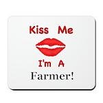 Kiss Me Farmer Mousepad