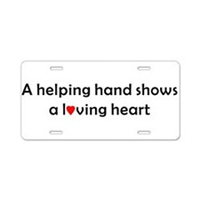 QUOTE A helping handshows a Aluminum License Plate