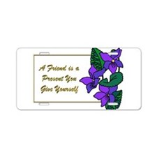 Violets with Quote A Friend Aluminum License Plate