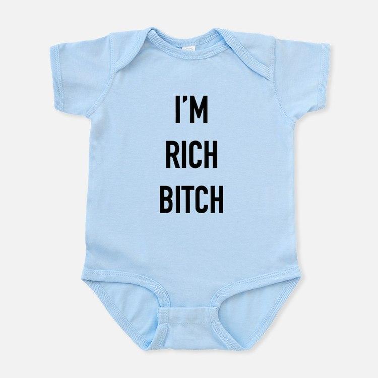 I'm Rich Bitch Body Suit