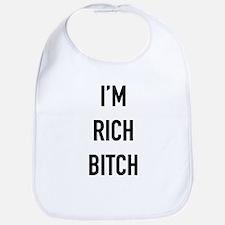 I'm Rich Bitch Bib