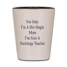 Cute Sociology Shot Glass