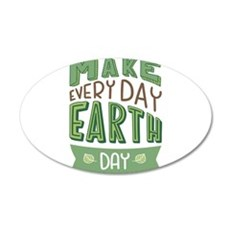 Every Day Earth Day Wall Sticker