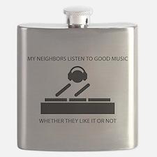 My neighbors listen to good music - DJ Flask