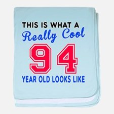 Really Cool 94 Birthday Designs baby blanket