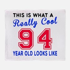Really Cool 94 Birthday Designs Throw Blanket
