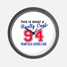 Really Cool 94 Birthday Designs Wall Clock